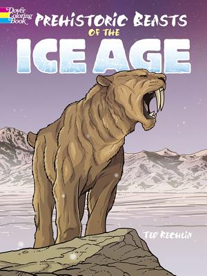 Prehistoric Beasts of the Ice Age (Dover Coloring Books) Cover Image