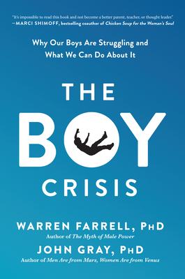 The Boy Crisis: Why Our Boys Are Struggling and What We Can Do About It Cover Image