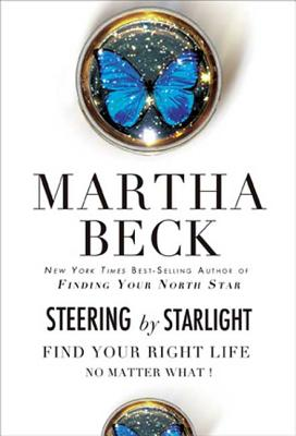 Steering by Starlight: Find Your Right Life, No Matter What! Cover Image