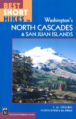 Best Short Hikes in Washington's North Cascades & San Juan Islands Cover Image