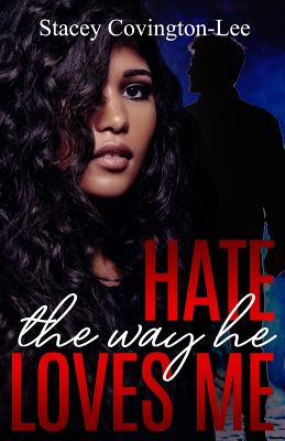 Hate The Way He Loves Me Cover Image