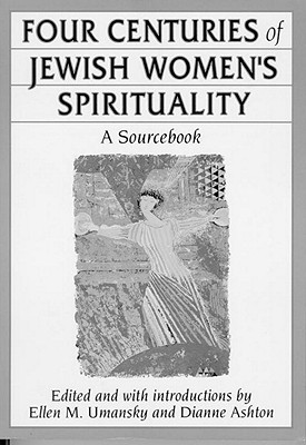 Four Centuries of Jewish Women's Spirituality Cover