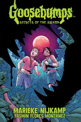 Goosebumps: Secrets of the Swamp Cover Image