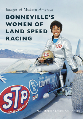 Bonneville's Women of Land Speed Racing (Images of Modern America) Cover Image
