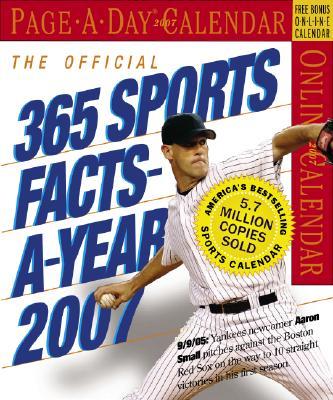 The Official 365 Sports Facts-A-Year Calendar 2007 (Calendar