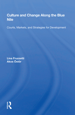 Culture and Change Along the Blue Nile: Courts, Markets, and Strategies for Development Cover Image
