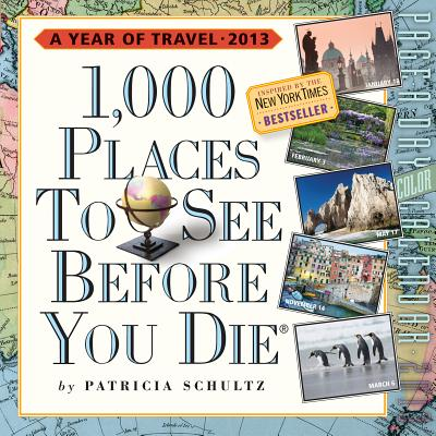 1,000 Places to See Before You Die 2013 Page-A-Day Calendar Cover Image