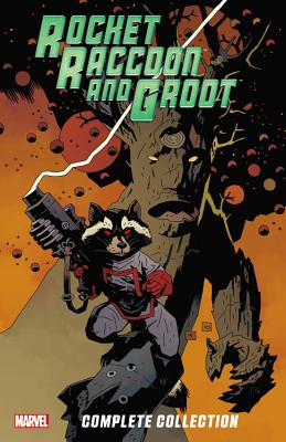 Rocket Raccoon & Groot: The Complete Collection Cover Image