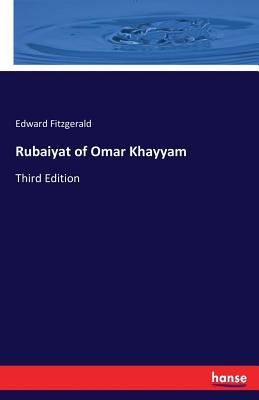 Rubaiyat of Omar Khayyam: Third Edition Cover Image