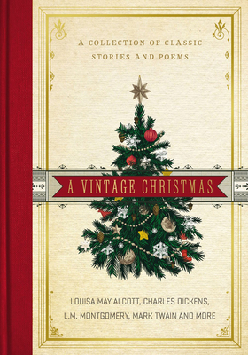A Vintage Christmas: A Collection of Classic Stories and Poems Cover Image