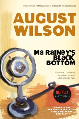 Ma Rainey's Black Bottom: A Play Cover Image