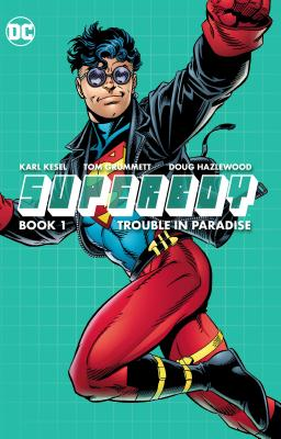 Superboy Book One: Trouble in Paradise Cover Image