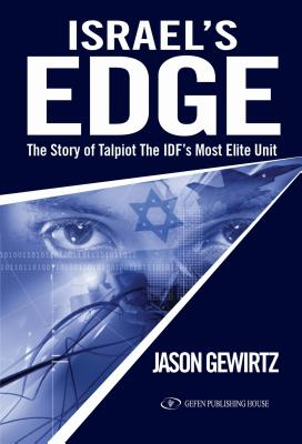 Israel's Edge: The Story of Talpiot the Idf's Most Elite Unit Cover Image