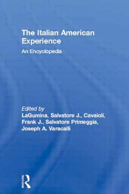 The Italian American Experience: An Encyclopedia Cover Image