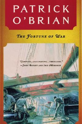 The Fortune of War (Aubrey/Maturin Novels #6) Cover Image