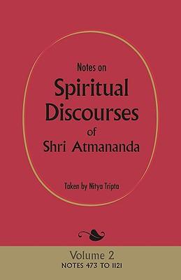 Notes on Spiritual Discourses of Shri Atmananda: Volume 2 Cover Image