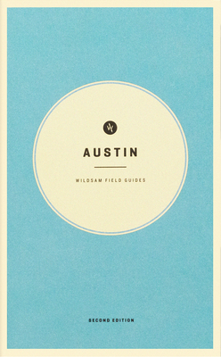 Wildsam Field Guides: Austin Cover Image