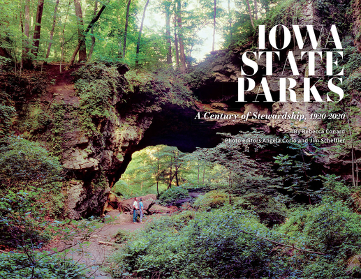 Iowa State Parks: A Century of Stewardship, 1920-2020 Cover Image