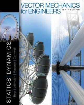Vector Mechanics for Engineers: Statics and Dynamics Cover Image