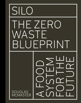 Silo: The Zero Waste Blueprint Cover Image