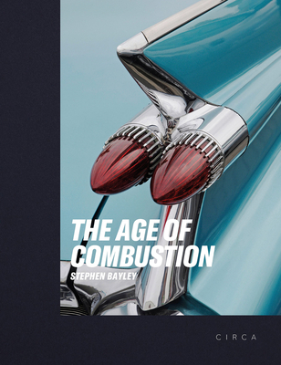 The Age of Combustion: Notes on Automobile Design Cover Image