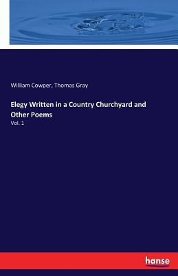 Cover for Elegy Written in a Country Churchyard and Other Poems