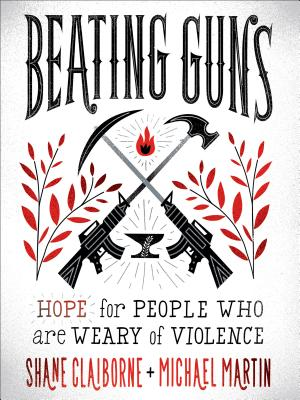 Beating Guns: Hope for People Who Are Weary of Violence Cover Image