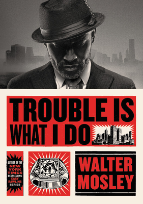 Trouble Is What I Do (Leonid McGill)