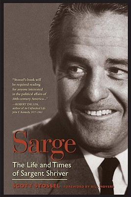 Sarge: The Life and Times of Sargent Shriver Cover Image