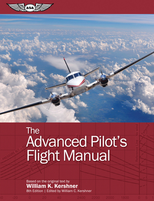 The Advanced Pilot's Flight Manual (Flight Manuals) Cover Image