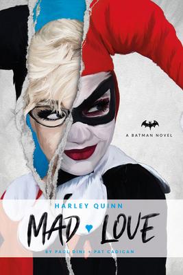 DC Comics novels - Harley Quinn: Mad Love Cover Image