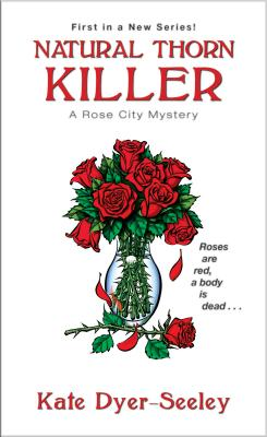 Natural Thorn Killer (A Rose City Mystery #1) Cover Image