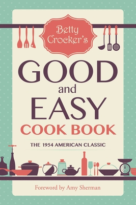Betty Crocker's Good and Easy Cook Book Cover Image