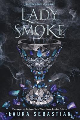 Lady Smoke (Ash Princess #2) Cover Image