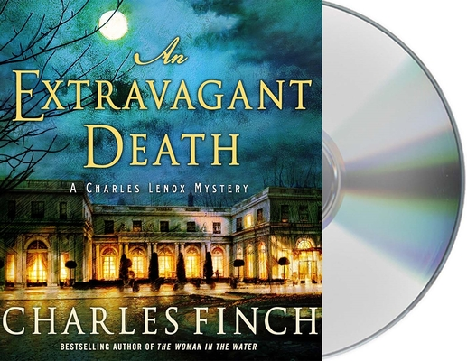 An Extravagant Death: A Charles Lenox Mystery (Charles Lenox Mysteries #14) Cover Image