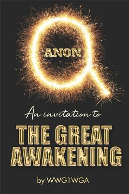 QAnon: An Invitation to the Great Awakening Cover Image