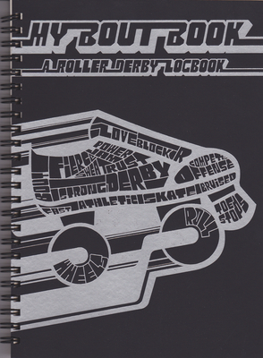 My Boutbook: A Roller Derby Logbook Cover Image