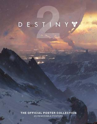 Destiny 2: The Official Poster Collection Cover Image