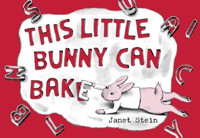 This Little Bunny Can Bake Cover