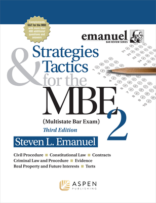 Strategies and Tactics for the MBE II (Bar Review) Cover Image