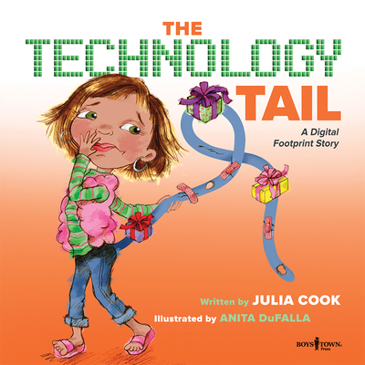 The Technology Tail: A Digital Footprint Story (Communicate with Confidence) Cover Image
