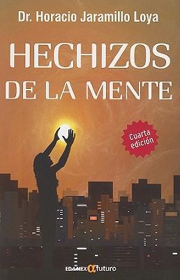 Hechizos de la Mente = The Mind's Magic Cover Image