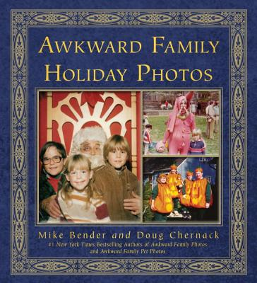 Awkward Family Holiday Photos Cover Image