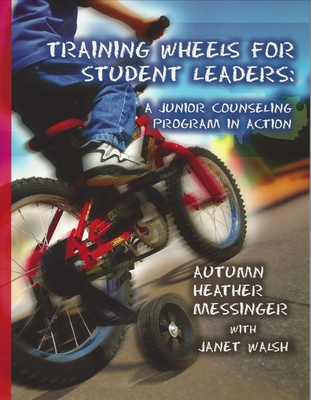 Training Wheels For Student Leaders: A Junior Counseling Program In Action Cover Image