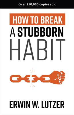 How to Break a Stubborn Habit Cover Image