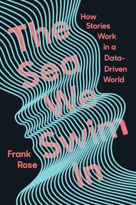 The Sea We Swim In: How Stories Work ina Data-Driven World Cover Image