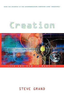 Creation: Life and How to Make It Cover Image