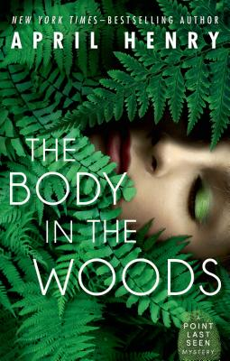 The Body in the Woods: A Point Last Seen Mystery Cover Image