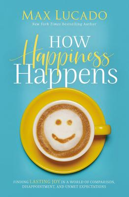 How Happiness Happens cover image