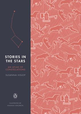Stories in the Stars: An Atlas of Constellations Cover Image